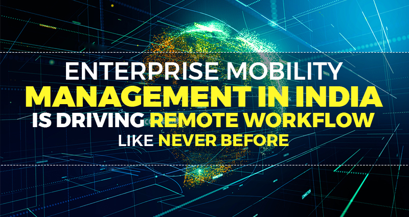 Enterprise Mobility Management in India