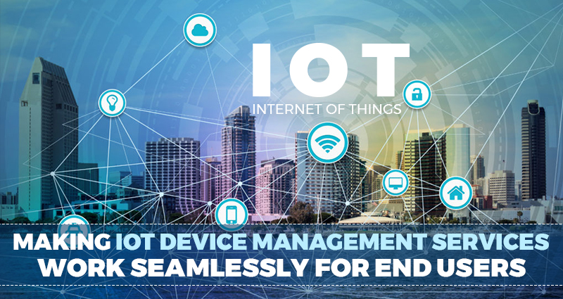 IoT Device Management Services