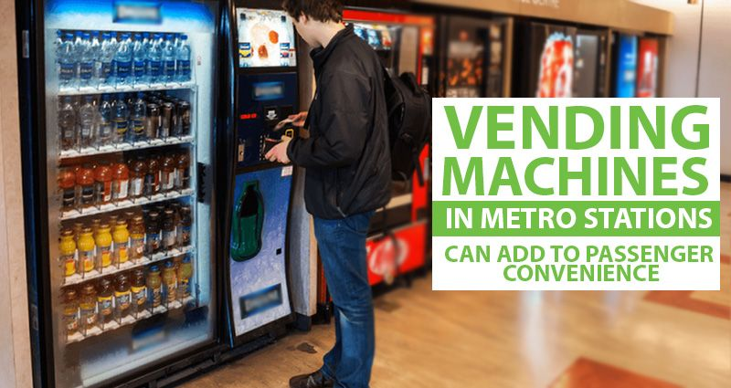 Vending Machines in Metro Stations