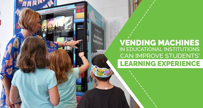 Vending Machines in Educational Institutions
