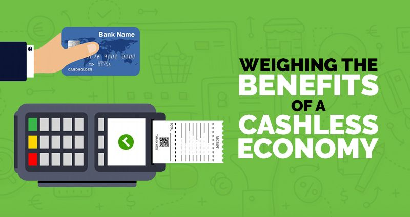 Benefits of a Cashless Economy